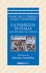 Copertina di 'La famiglia in Italia dal divorzio al gender'
