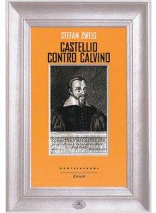 Copertina di 'Castellio contro Calvino'