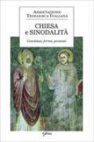Chiesa e sinodalit�. Coscienza, forme, procesi - Battocchio Riccardo - Noceti Serena
