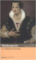 La bisbetica domata. Testo inglese a fronte - Shakespeare William