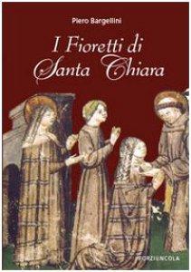 Copertina di 'I Fioretti di Santa Chiara'