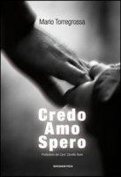Credo amo spero - Torregrossa Mario