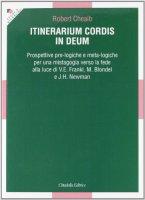 Itinerarium Cordis in Deum - Cheaib Robert