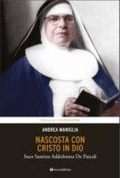 Nascosta con Cristo in Dio - Andrea Maniglia