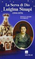 La serva di Dio Luigina Sinapi - Azzaro Pulvirenti Rosalia