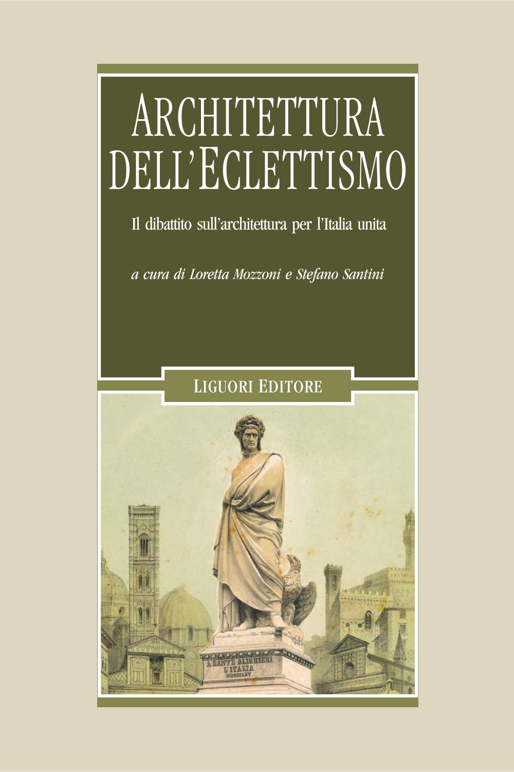 Architettura dell eclettismo il dibattito sull for Libri sull architettura
