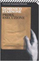 Prima esecuzione - Starnone Domenico