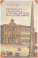 Viaggio in transatlantico - Burtone Giovanni