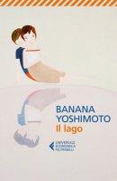 Il lago - Yoshimoto Banana