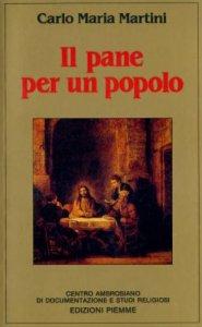 Copertina di 'Il pane per un popolo. Meditazioni alla scuola della parola'