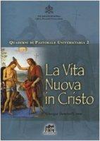 Vita nuova in Cristo - Daminelli Giuseppe