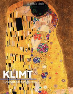 Copertina di 'Klimt. La realtà trasfigurata. Ediz. illustrata'
