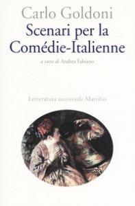 Copertina di 'Scenari per la Comédie-Italienne'