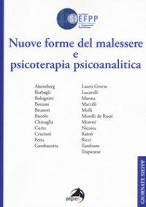 Copertina di 'Nuove forme del malessere e psicoterapia psicoanalitica'