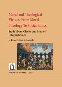Copertina di 'Moral and Theological Virtues. From Moral Theology to Social Ethics'