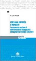 Persona, impresa e mercato - Felice Flavio