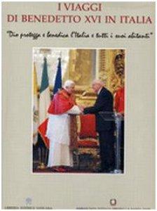 Copertina di 'I viaggi di Benedetto XVI in Italia'