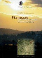 Pianezze. Storia di una comunità del suo territorio - Giuseppe Dellai, Giuseppe Antonio Muraro