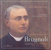 Padre Vincenzo Brugnoli - Adamo M. Lancia