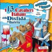 I 13 Cavalieri Italiani della Disfida di Barletta - Clara Esposito