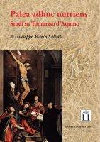 Palea adhuc nutriens - Giuseppe M. Salvati