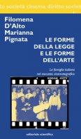 Le forme della legge e le forme dell'arte. La famiglia italiana nel racconto cinematografico - D'Alto Filomena, Pignata Marianna