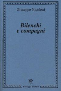 Copertina di 'Bilenchi e compagni'