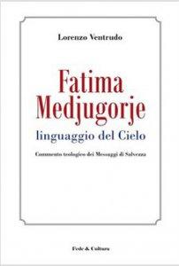Copertina di 'Fatima, Medjugorje'