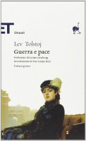 Guerra e pace - Tolstoj Lev