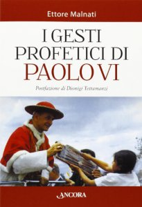 Copertina di 'I gesti profetici di Paolo VI'
