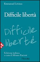 Difficile libertà - Lévinas Emmanuel