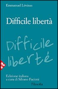 Copertina di 'Difficile libertà'
