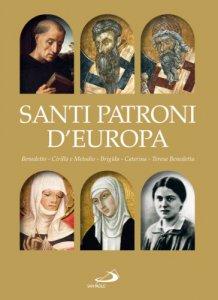 Copertina di 'Santi patroni d'Europa. Benedetto, Cirillo e Metodio, Brigida, Caterina, Teresa Benedetta'