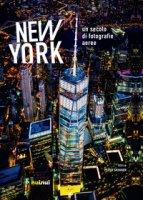 New York. Un secolo di fotografie aeree. Ediz. illustrata - Skinner Peter