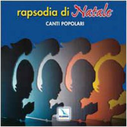 Copertina di 'Rapsodia di Natale. Cd audio con libretto. Canti popolari'