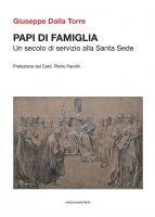 Papi di famiglia - Giuseppe Dalla Torre
