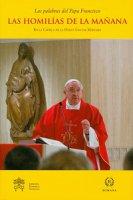 Las Homilías de la mañana - Francesco (Jorge Mario Bergoglio)