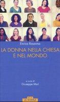 La donna nella Chiesa e nel mondo - Enrica Rossana