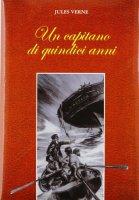 Un capitano di quindici anni - Jules Verne
