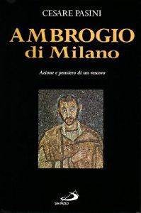 Copertina di 'Ambrogio di Milano. Azione e pensiero di un vescovo'