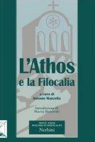 L' Athos e la filocalia - Antonio Manzella