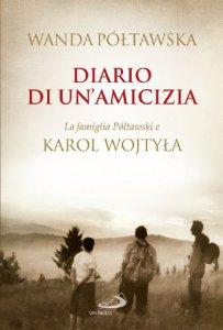 Copertina di 'Diario di un'amicizia. La famiglia Poltawski e Karol Wojtyla'