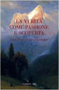 Copertina di 'La verità come passione e scoperta'