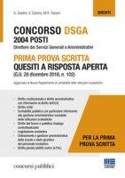 Concorso DSGA 2004 posti. Prima prova scritta. Quesiti a risposta aperta - Gradini Andrea, Calvino V., Tosiani M. R.