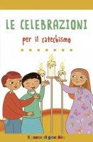 Le celebrazioni per il catechismo - Gigante Serena, Mantovani Alessandra