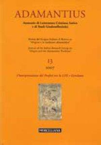 Copertina di 'Adamantius 13 (2007) L'interpretazione dei Profeti tra la LXX e Gerolamo'