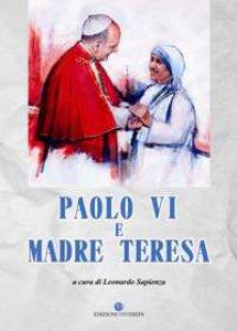 Copertina di 'Paolo VI e Madre Teresa'