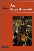Atti degli Apostoli - Zmijewski Josef