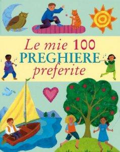 Copertina di 'Le mie 100 preghiere preferite'