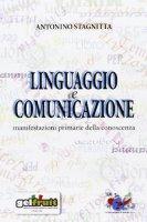 Linguaggio e comunicazione - Stagnitta Antonino